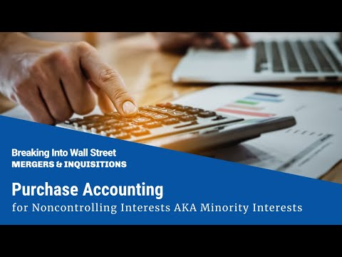 Purchase Accounting For Noncontrolling Interests AKA Minority Interests