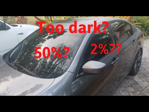 50% Windshield + 2% Window Tint - Driving During The Day And Night