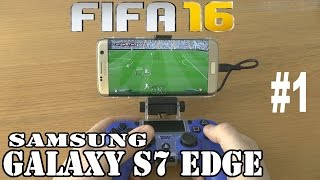 vuclip 1# FIFA 16 running on Samsung Galaxy S7 edge - streaming by PS4 Remote Play program