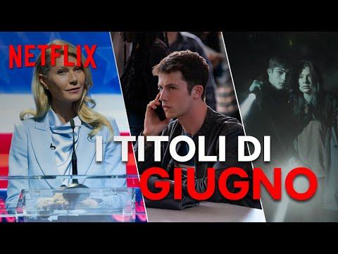 Le novità di giugno su Netflix | ITALIA