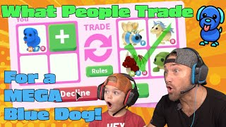 What People Trade For A MEGA Blue Dog!! Roblox Adopt Me!!
