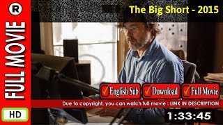 Watch Online: The Big Short (2015)