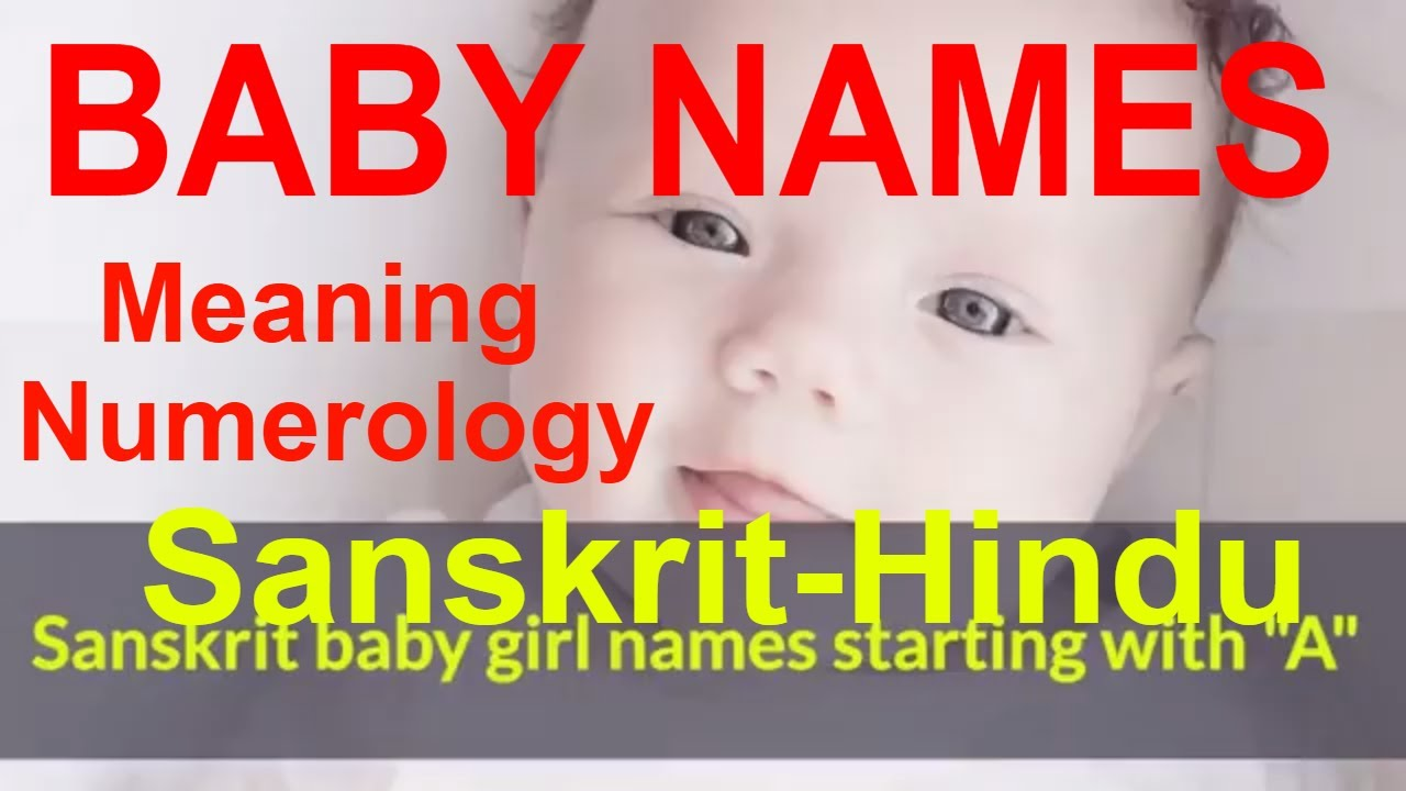 Girl Baby Names Starting With A In Sanskrit Most Beautiful