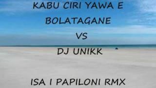 ISA I PAPILONI RMX - DJ UNIKK