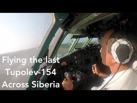 Flying the Soviet Trijet - Tupolev 154 to Siberia (Bonus Cockpit Footage)