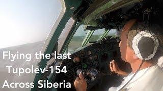 Flying the Soviet Trijet - Tupolev 154 to Siberia (Bonus Cockpit Footage)