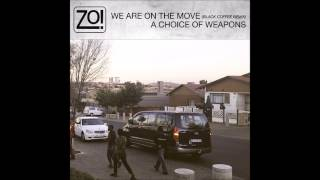 Zo! - A Choice of Weapons feat. Nicholas Ryan Gant & Carmen Rodgers