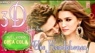 COCA COLA Tu Song | Luka Chuppi | Kartik A, Kriti S | 3D Audio Song | Use Headphones