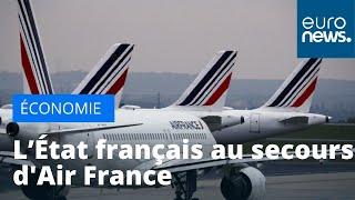 L'Etat français est autorisé à venir en aide à Air France à hauteur de sept milliards d'eu