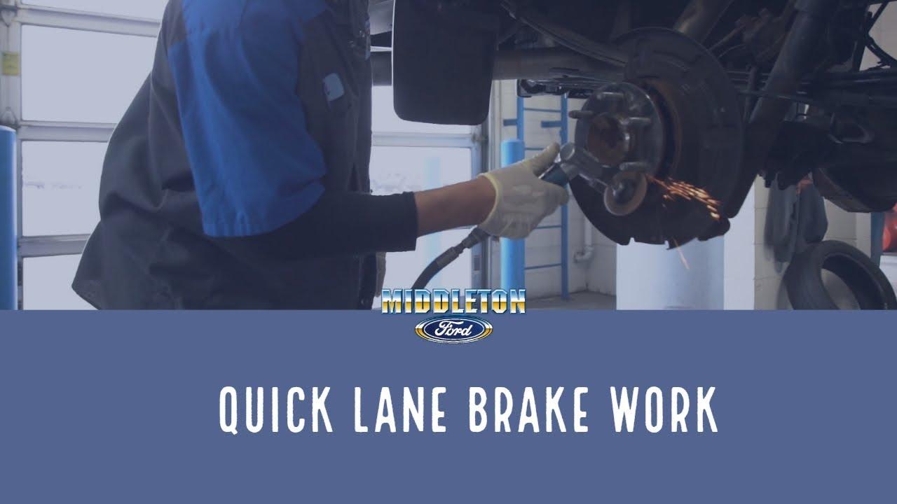 Middleton Ford Quick Lane Brake Work