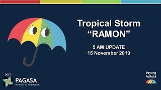 """Press Briefing: Tropical Storm """"#RAMONPH"""" Update Friday 5AM, November 15, 2019"""