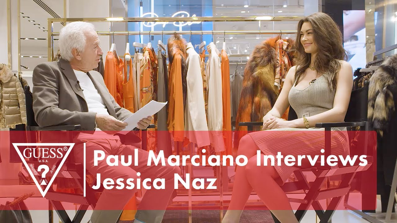Paul Marciano Interviews Jessica Naz | #GUESSFamily