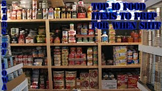 Our Top Ten Food Items To Prep When SHTF