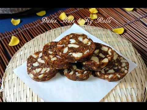Dates, Nuts and Fig Rolls | Khajoor Anjeer Roll | Khajur Anjeer Barfi | How to make Dates Nuts Rolls