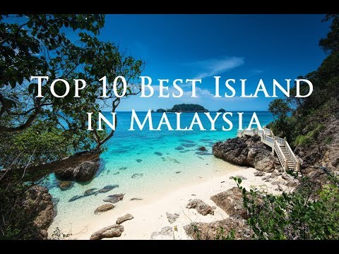 Top 10 Best Island in Malaysia