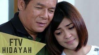 FTV Hidayah 118 - Kesabaran Seorang Suami Istri Yang Durhaka