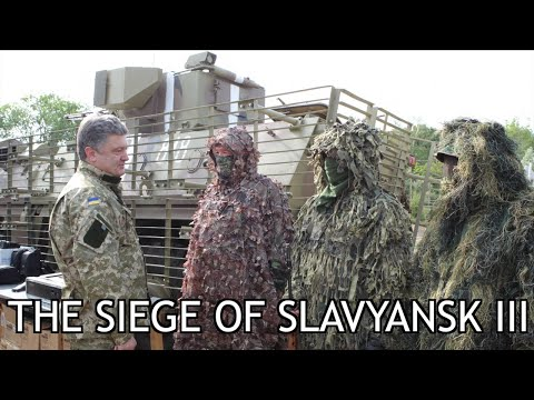 Roses Have Thorns (Part 14) The Siege of Slavyansk III