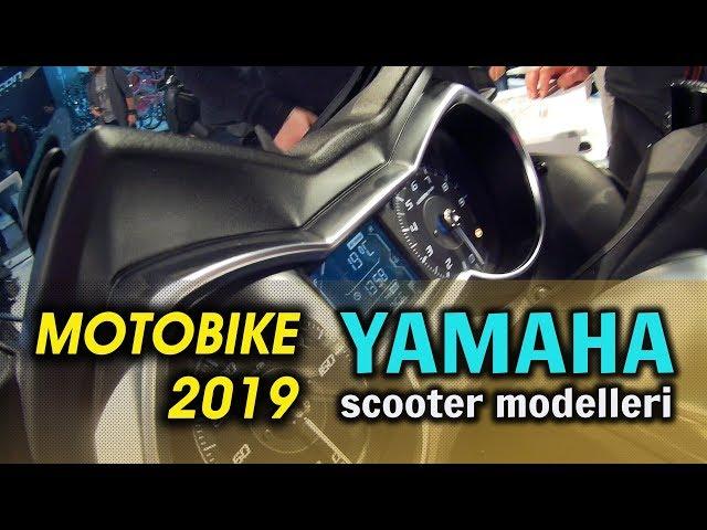 Motobike 2019 / Yamaha Scooter Modelleri