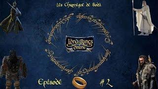 Les Chroniques de  Lotro #2 - Les premiers quête du Nain - Soda_sama - HD VF