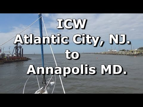 ICW (EP- 3) Atlantic City NJ to Annapolis MD. Mike Haduck