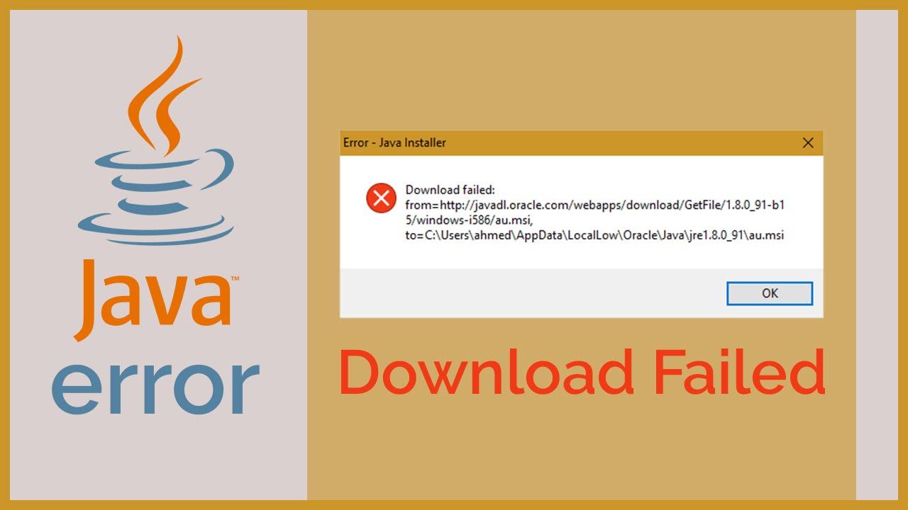 [SOLUTION] Java Installer Download Failed Error on Windows ...