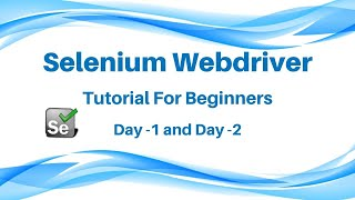 Selenium Tutorial Day 1 , Selenium Webdriver tutorial, Part 2