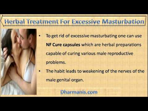 Causes for excessive masturbation cannot be!