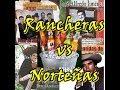 Rancheras vs Norteñas