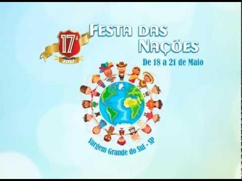 FESTA DAS NAÇÕES - DE 18 A 21 DE MAIO EM VARGEM GRANDE DO SUL