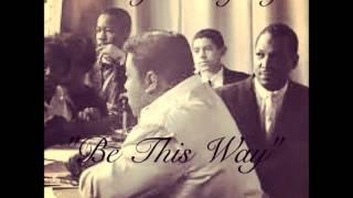 """Be This Way"" ft. Bobby Hagens New A-SickA 2012"