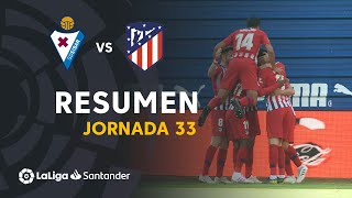 Resumen de SD Eibar vs Atlético de Madrid (0-1)