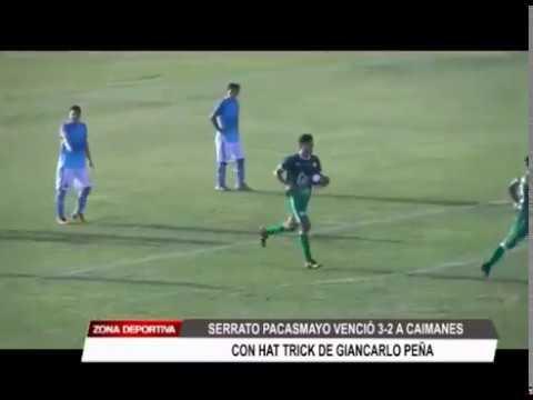 Serrato Pacasmayo venció 3 - 2 a Caimanes