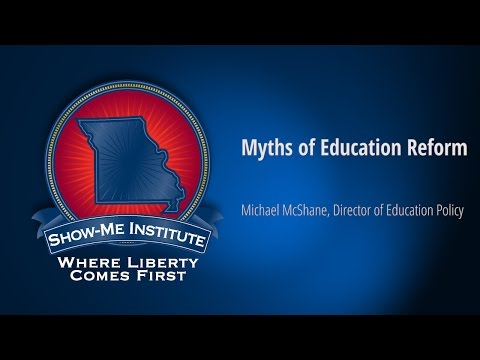 Myths of Education Reform