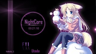 [Nightcore] FYI - Utada