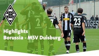 Highlights vom Testspiel Borussia - MSV Duisburg
