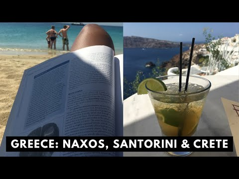 Greece - Naxos, Santorini, Crete-Chania (Part III)