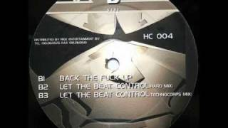 Rushcorps - Let The Beat Control (Hardmix)