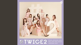 Provided to by wm japan yes or -japanese ver.- · twice #twice2 ℗ 2019 warner music inc. composer: andy love david amber lyricist:...