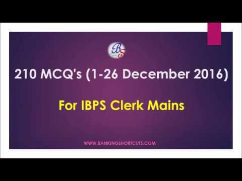 210 MCQ's(1- 26 December 2016) for IBPS Clerk Mains