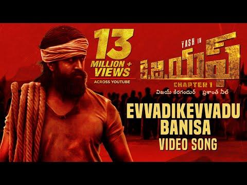 evvadikevvadu-banisa-full-video-song-|-kgf-telugu-movie-|-yash-|-prashanth-neel-|-hombale-films