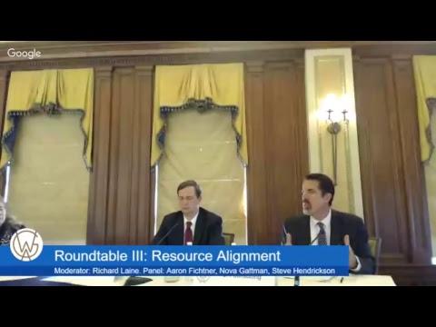 Roundtable III: Resource Alignment