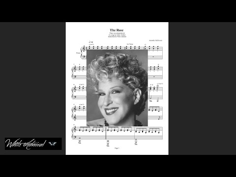 The Rose - Bette Midler - Piano Accompaniment