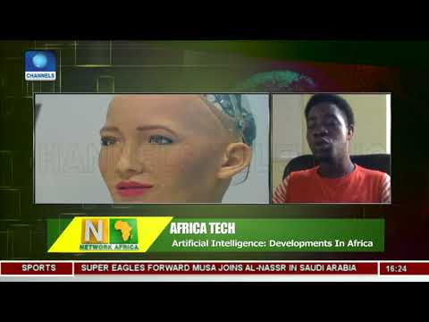 Why Africa Should Embrace Artificial Intelligence | Network Africa |