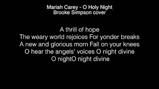 Brooke Simpson - O Holy Night Lyrics ( The Voice 2017 )