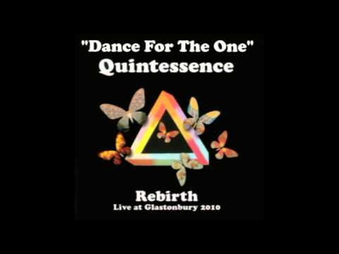 Quintessence: Dance For The One - Live At Glastonbury 2010