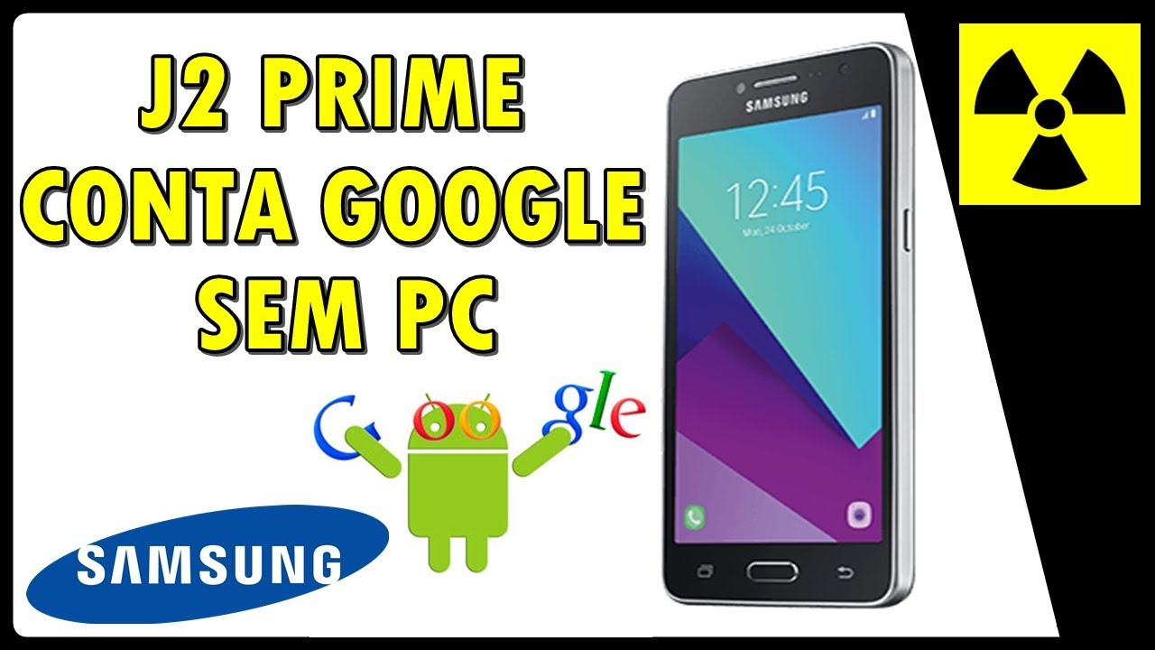 Desbloquear Conta Google J2 Prime Sem Pc Frp Bypass Youtube