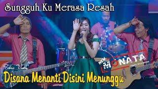 Download lagu New Monata versi Gedruk - DI SANA MENANTI DI SINI MENUNGGU (Sungguh Ku Merasa Resah) ~ Fibri Viola