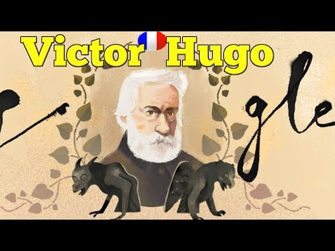 Victor Hugo Google Doodle. Short Biography of  Víctor Hugo | QPT