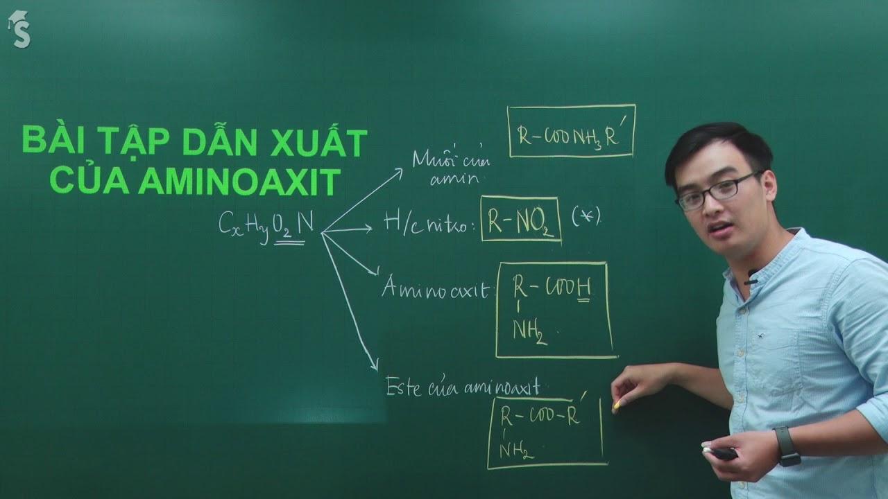 Bài tập dẫn xuất của Aminoaxit – Hóa 12 Thầy Phạm Thanh Tùng