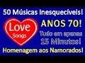 50 Love Songs Anos 70 PARTE 01 Tudo Em Apenas Em 15 Minutos Com Nome Das Músicas mp3